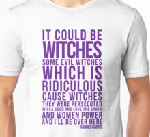 It Could be Witches... Unisex T-Shirt