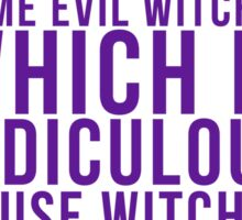 It Could be Witches... Sticker