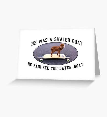 Skater Goat Greeting Card
