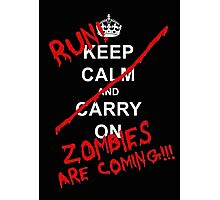 run zombies are coming! Photographic Print