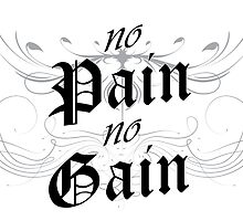 No Pain No Gain by Surpryse