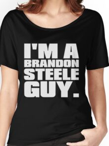 I'm a Brandon Steele Guy Women's Relaxed Fit T-Shirt