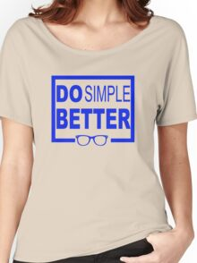 Do Simple Better Women's Relaxed Fit T-Shirt