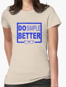 Do Simple Better Womens Fitted T-Shirt