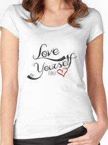 Love Yourself First Women's Fitted Scoop T-Shirt