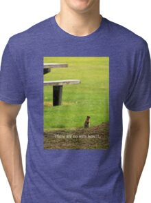 Angry Begging Squirrel Tri-blend T-Shirt