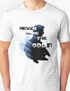 'Never Tell me the Odds' Unisex T-Shirt
