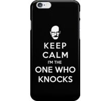 Keep Calm Im The One Who Knocks iPhone Case/Skin