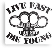 Live Fast, Die Young Metal Print