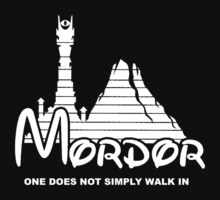 Mordor - One does not simply walk in by lollydavis