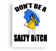 Salty Bitch Canvas Print