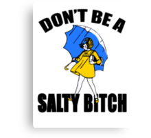 Salty Bitch Canvas Print