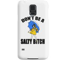 Salty Bitch Samsung Galaxy Case/Skin