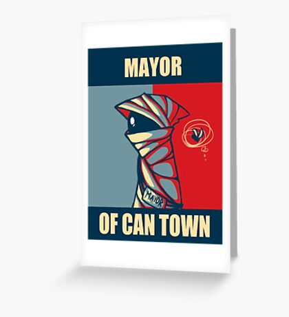 Mayor of Can Town Greeting Card