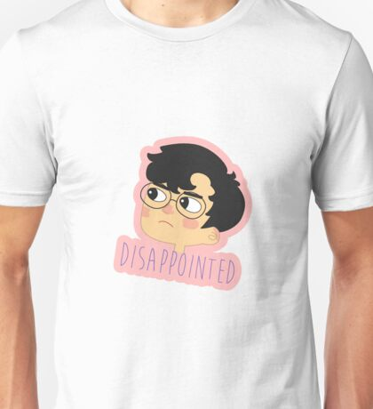 disappointed Unisex T-Shirt