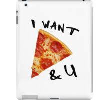 I Love PIzza and U iPad Case/Skin