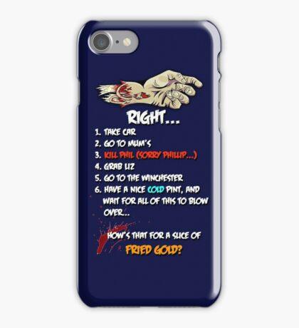 Shaun of the Dead Plan iPhone Case/Skin