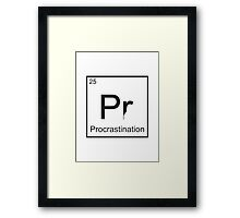 The Element of Procrastination Framed Print