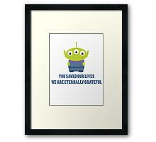 You saved our lives, we are eternally grateful Framed Print