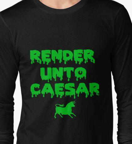 RENDER UNTO CAESAR Long Sleeve T-Shirt