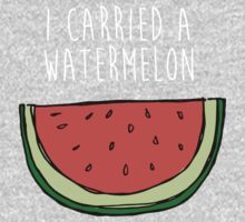 I carried a watermelon One Piece - Long Sleeve