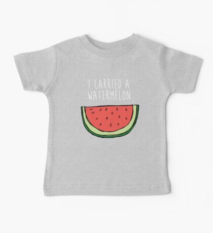 I carried a watermelon Baby Tee