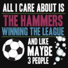 West Ham  - Dedicated Hammer Fan by INFIDEL