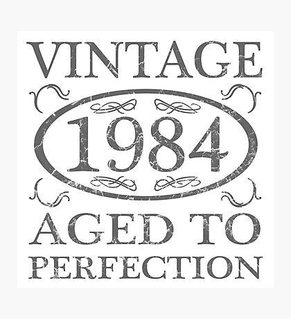 Vintage 1984 Birth Year Photographic Print