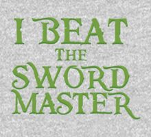 I beat the Sword Master One Piece - Short Sleeve