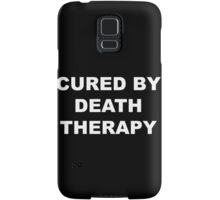 Cured by Death Therapy Samsung Galaxy Case/Skin