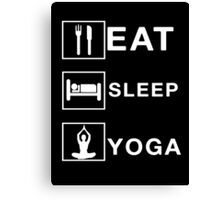 eat sleep yoga Canvas Print