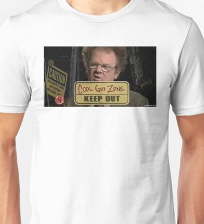 dr steve brule cool guy zone Unisex T-Shirt