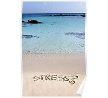Word Stress written on sand, with a question mark, relax concept Poster