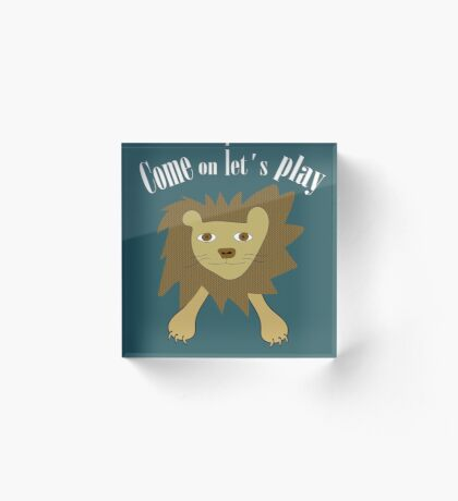 Come on let´s play Acrylic Block