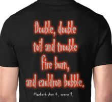MACBETH, Play, Theater, Double, Double Toil & Trouble, Bubble, Witches, Shakespeare, Unisex T-Shirt