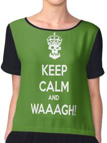 Keep Calm and WAAAGH! Chiffon Top