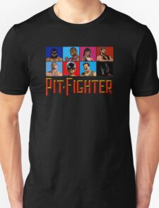 PIT FIGHTER - BAD GUYS - ARCADE GAME Unisex T-Shirt