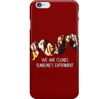 Someone's Experiment || Orphan Black iPhone Case/Skin