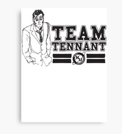 TEAM TENNANT Canvas Print