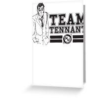 TEAM TENNANT Greeting Card