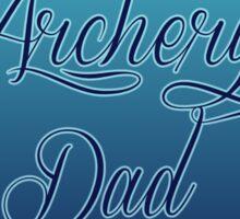 archery dad Sticker