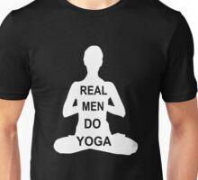 Real Men Do Yoga Unisex T-Shirt