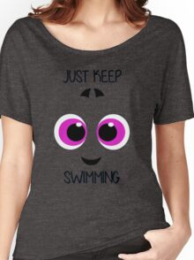"""Baby Dory """"Just Keep Swimming'' Women's Relaxed Fit T-Shirt"""