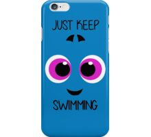 "Baby Dory ""Just Keep Swimming'' iPhone Case/Skin"