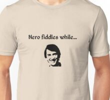 Nero Fiddles While Gordon Burns Unisex T-Shirt