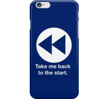 Take Me Back to the Start iPhone Case/Skin
