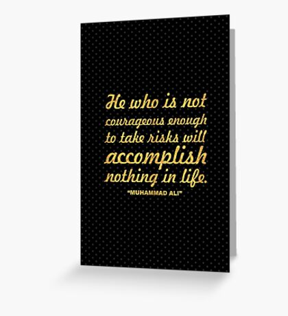 """He who is not... """"Muhammad Ali"""" Inspirational Quote Greeting Card"""