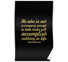 """He who is not... """"Muhammad Ali"""" Inspirational Quote Poster"""
