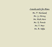 Alan Partridge Crank Calls by Andrew Alcock