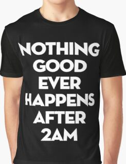 After 2AM Graphic T-Shirt